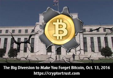 The Big Diversion to Make You Forget Bitcoin